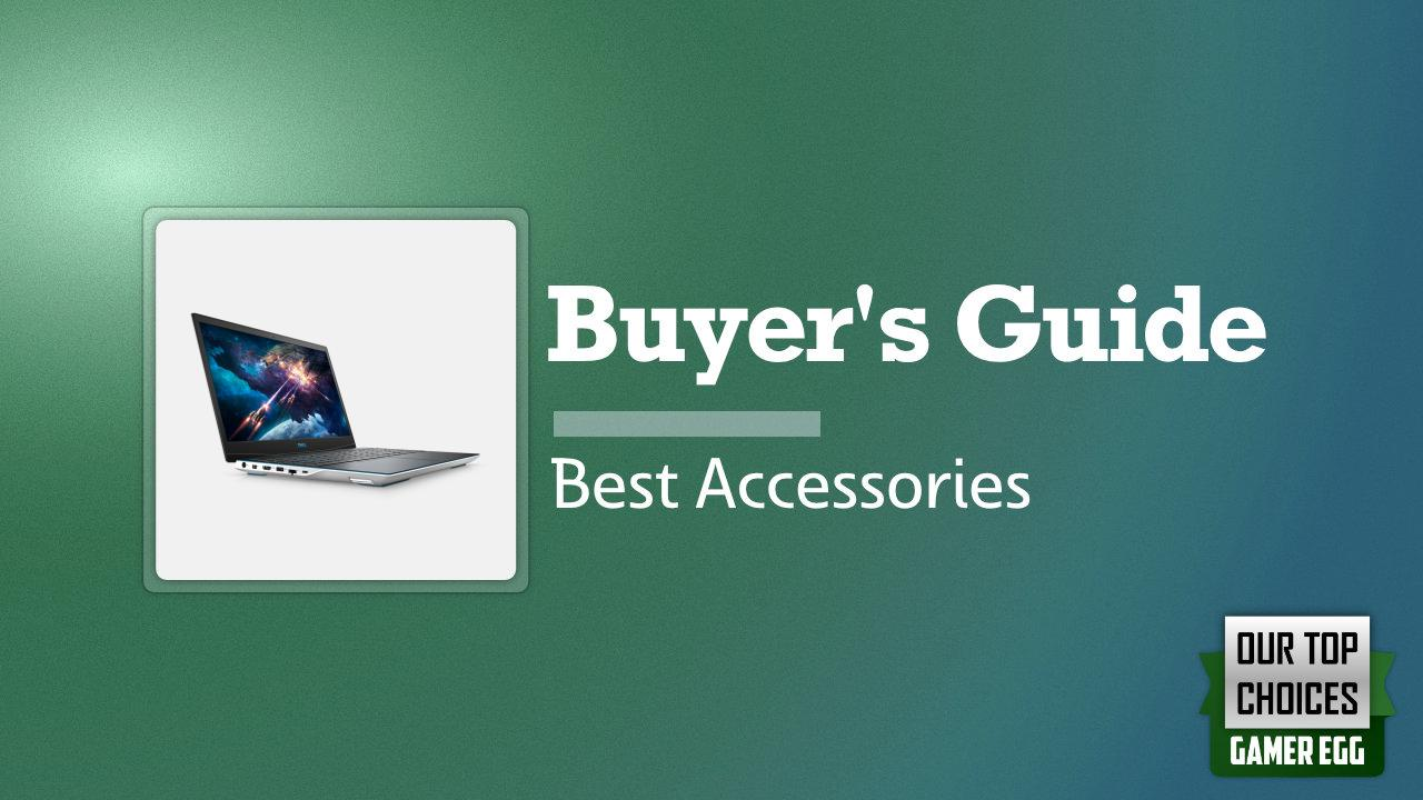 Dell G3 15 3500: Must-Have Accessories for 2020