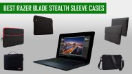 Best Razer Blade Stealth Sleeve Cases
