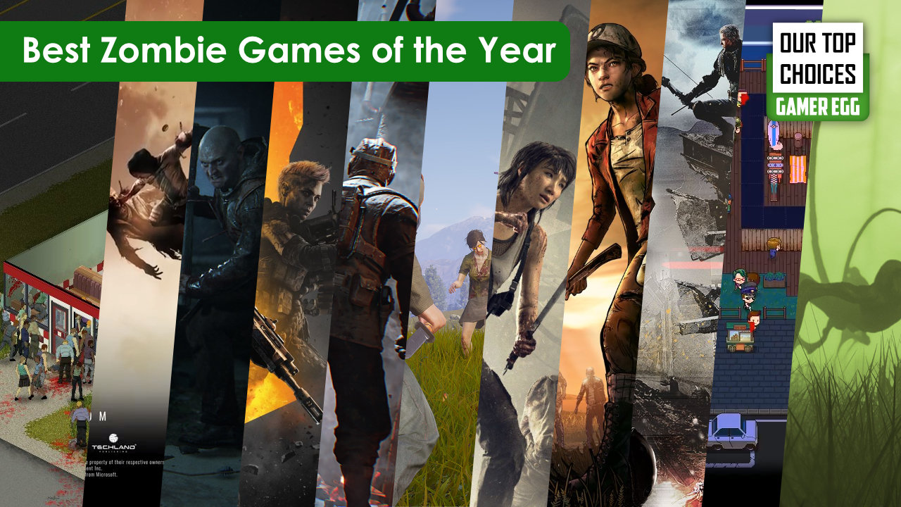 Best Zombie Games of the year