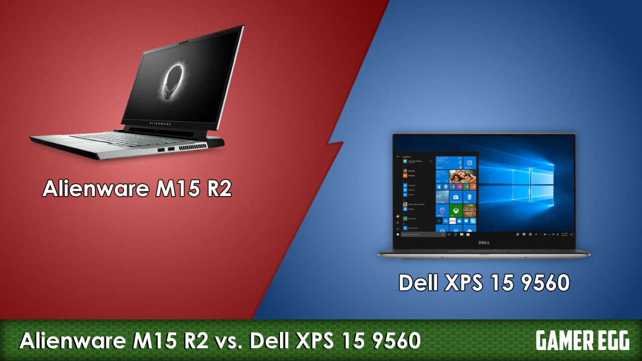 Alienware M15 R2 vs. Dell XPS 15 9560