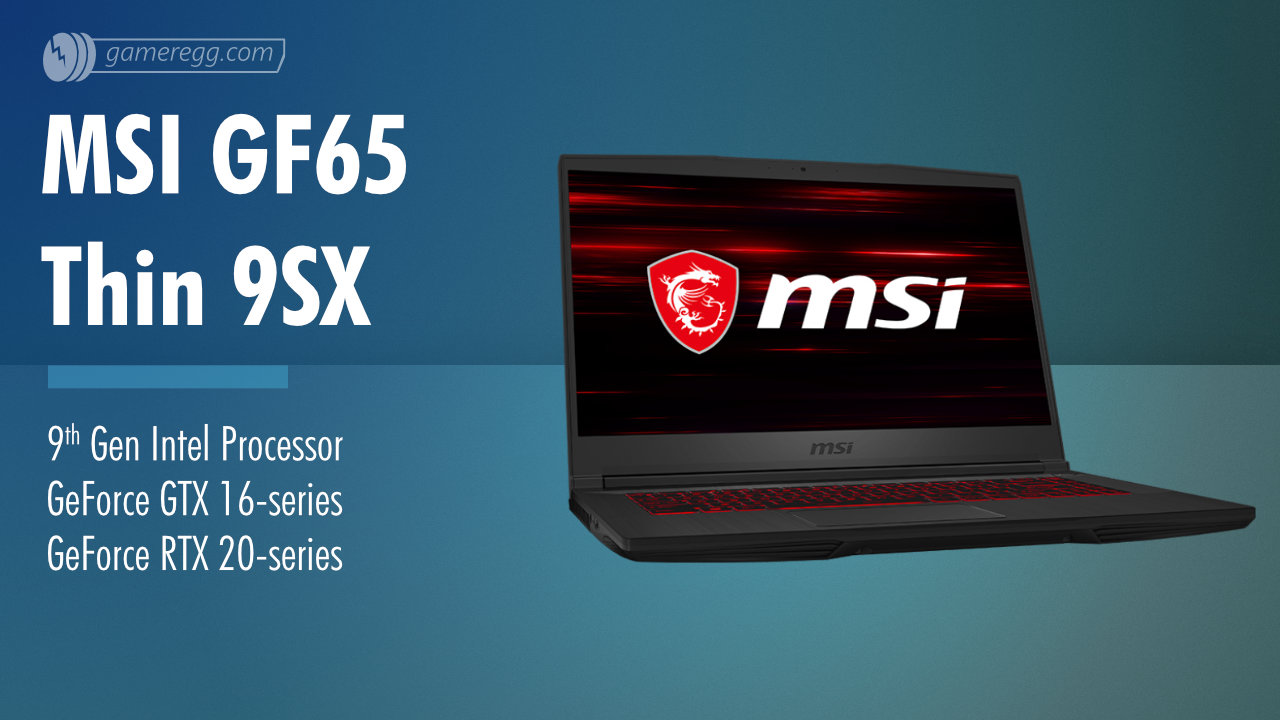 MSI GF65 Thin 9SX